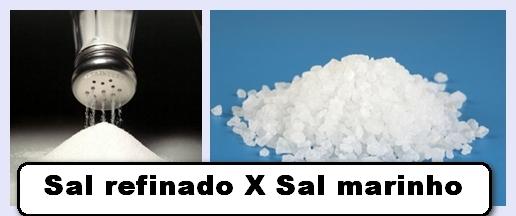 Sal Marinho vs sal refinado